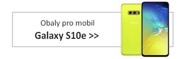 Obaly pro mobil Galaxy S10e